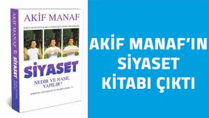 Akif Manaf'ın Siyaset Kitabı çıktı!