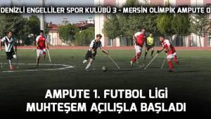 Ampute 1. Futbol Ligi muhteşem açılışla başladı