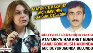 Atatürk'e hakaret hiç kimsenin haddine değildir!