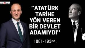 ''Atatürk tarihe yön veren bir devlet adamıydı''