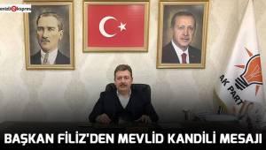 Başkan Filiz'den Mevlid Kandili mesajı