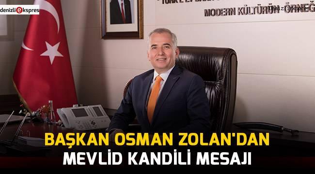 Başkan Osman Zolan'dan Mevlid Kandili Mesajı