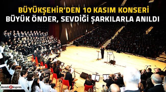 Büyükşehir'den 10 Kasım Konseri
