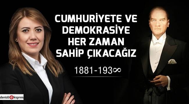 ''Cumhuriyete ve demokrasiye her zaman sahip çıkacağız''