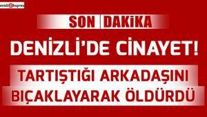 DENİZLİ'DE CİNAYET!