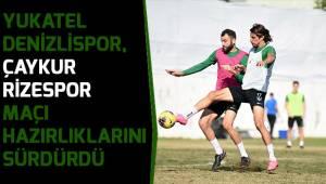 Denizlispor, Çaykur Rizespor maçı hazırlıklarını sürdürdü