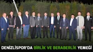 Denizlispor'da birlik ve beraberlik yemeği