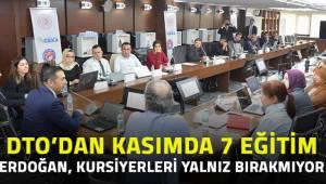 DTO'DAN KASIM AYINDA 7 EĞİTİM