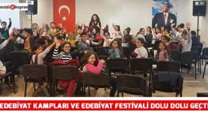 Edebiyat Kampları ve Edebiyat Festivali Dolu Dolu Geçti