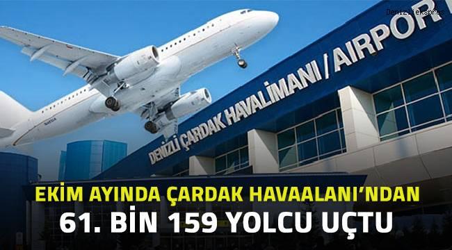 Ekim ayında Çardak Havaalanı'nda 61.bin 159 yolcu uçtu.