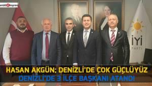 Hasan Akgün; Denizli'de çok güçlüyüz
