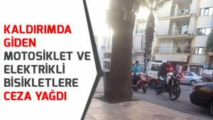 Kaldırımda giden motosiklet ve elektrikli bisikletlere ceza yağdı