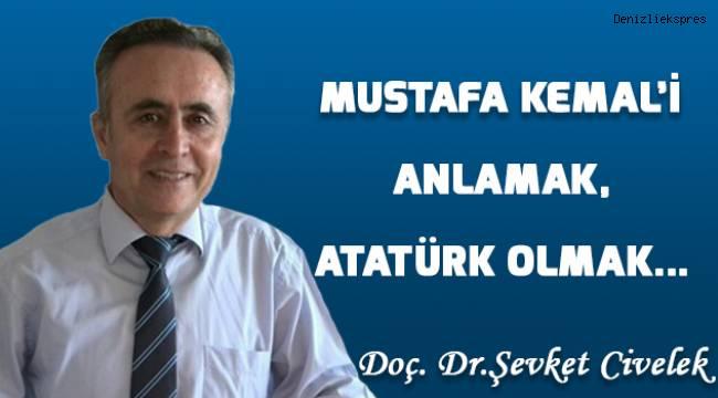 Mustafa Kemal'i anlamak, Atatürk olmak