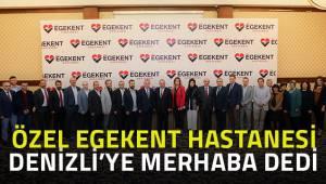 ÖZEL EGEKENT HASTANESİ DENİZLİ'YE 'MERHABA' DEDİ