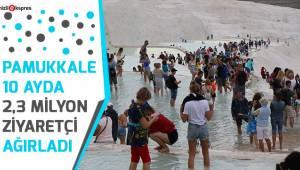 Pamukkale 10 ayda 2,3 milyon ziyaretçi ağırladı