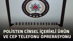 Polisten kaçak cinsel içerikli ürün ve cep telefonu operasyonu