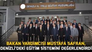 Safran, Denizli'deki eğitim sistemini değerlendirdi