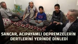 Sancar; Acıpayamlı vatandaşlarımız sıcak evlerine girinceye kadar susmayacağız