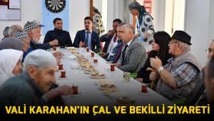 Vali Karahan'ın Çal ve Bekilli ziyareti