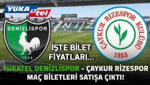 Yukatel Denizlispor - Çaykur Rizespor maç biletleri satışa çıktı!