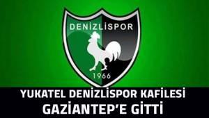Yukatel Denizlispor kafilesi Gaziantep'e gitti