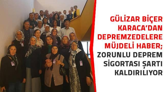 ''ZORUNLU DEPREM SİGORTASI ŞARTI KALDIRILIYOR''