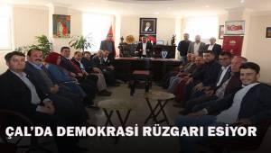 Çal'da demokrasi rüzgarı esiyor