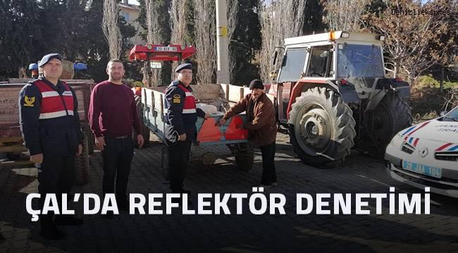 Çal'da traktör ve iş makinelerine yönelik reflektör denetimi