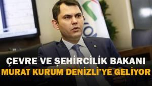Çevre ve Şehircilik Bakanı Murat Kurum Denizli'ye geliyor
