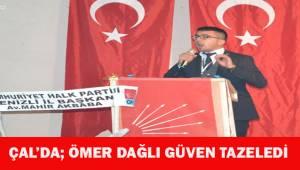 CHP Çal'da Ömer Dağlı güven tazeledi