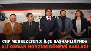 CHP Merkezefendi İlçe'de Ali Osman Horzum dönemi