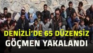 Denizli'de 65 düzensiz göçmen yakalandı