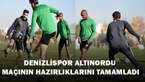 Denizlispor altınordu maçının hazırlıklarını tamamladı
