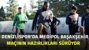 Denizlispor'da, Medipol Başakşehir Maçının hazırlıkları sürüyor