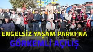 Engelsiz Yaşam Parkı'na görkemli açılış