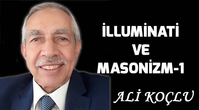 İLLUMİNATİ ve MASONİZM-1