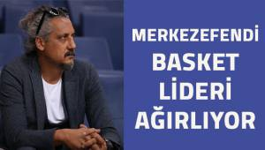 Merkezefendi Basket lideri ağırlıyor