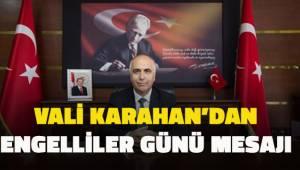 Vali Karahan'dan engelliler günü mesajı