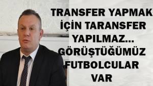 Ali Çetin; Görüştüğümüz 6 futbolcudan 2-3 tanesini sonuçlandıracağız