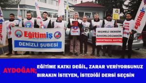 Aydoğan; eğitime katkı değil, zarar veriyorsunuz