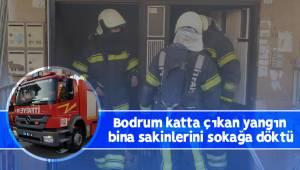 Bodrum katta çıkan yangın bina sakinlerini sokağa döktü