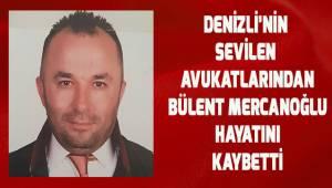 Bülent Mercanoğlu hayatını kaybetti