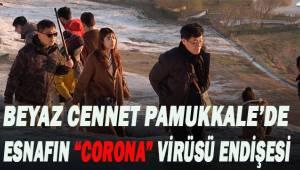 Çinli turistlerin yoğun olarak geldiği Pamukkale'de esnaf virüse karşı önlemlerin arttırılmasını istiyor