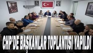 Denizli CHP'de başkanlar toplandı