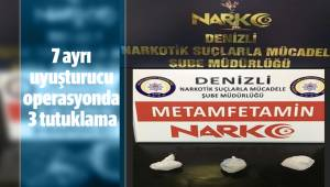 Denizli'de 7 ayrı uyuşturucu operasyonda 3 tutuklama
