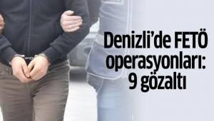 Denizli'de FETÖ operasyonları: 9 gözaltı