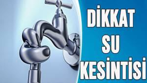 Denizli'de iki mahallede su kesintisi yapılacak