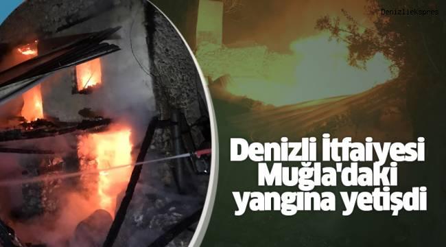 Denizli İtfaiyesi Muğla'daki yangına yetişdi
