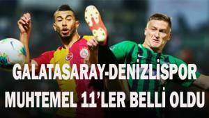 Galatasaray - Denizlispor! Muhtemel 11'ler