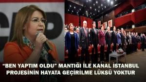 """Karaca, """"Ben yaptım oldu"""" Kanal İstanbul projesinin hayata geçirilme lüksü yoktur"""